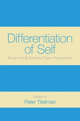 Differentiation of Self By Titelman, Peter (EDT)